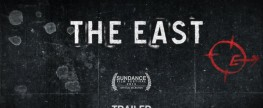 The East (2013) Directed By Zal Batmanglij